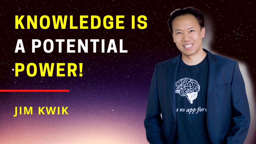 Jim Kwik_Pinoy Real_Knowledge is Power