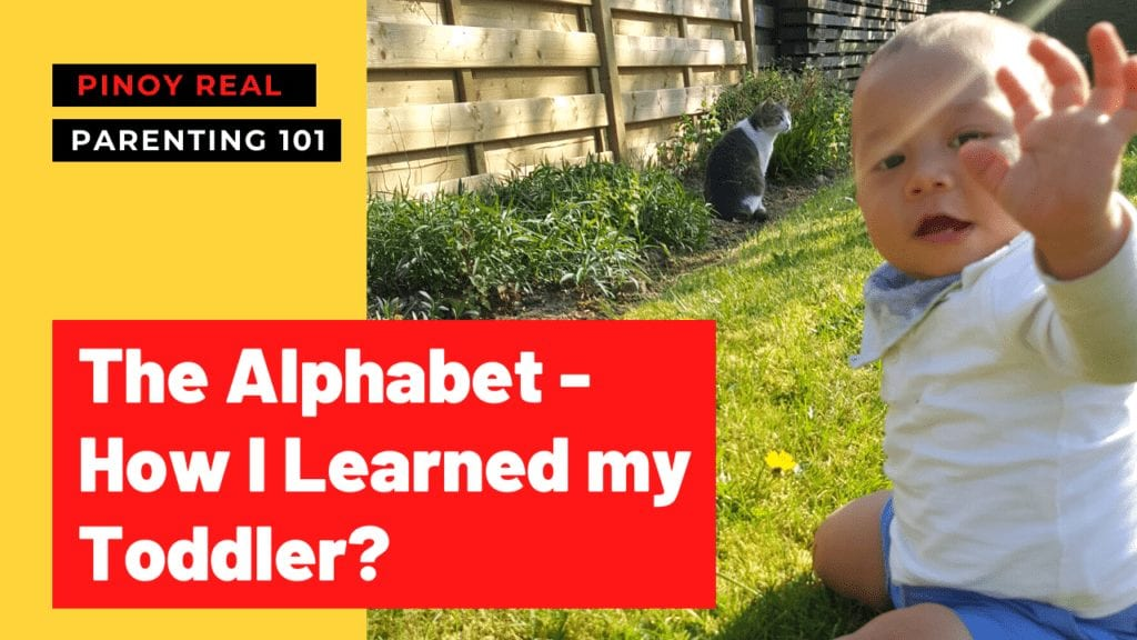 How To Teach Alphabet To Toddler_Pinoy Real