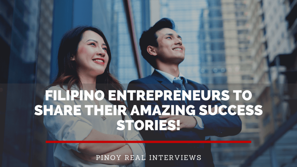 Filipino entrepreneurs to share their amazing success stories
